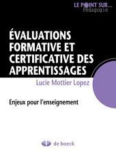 Évaluations formative et certificative des apprentissages: Enjeux pour l'enseignement