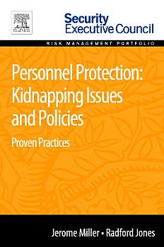 Personnel Protection  Kidnapping Issues and Policies PDF