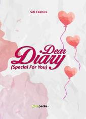 Dear diary (special for you)