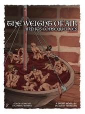 The weight of air - colored comic and short novel