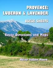 Provence - Luberon & Lavender Queue Sheets: a Bicycle Your France E-guide