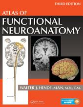 Atlas of Functional Neuroanatomy, Third Edition: Edition 3