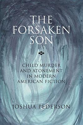 The Forsaken Son