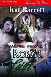 Rory's Gift [Vampire Food 2]