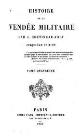 Histoire de la Vendée militaire: Volume4