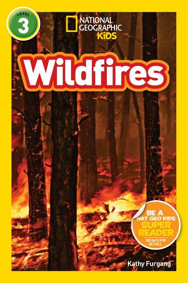 National Geographic Readers  Wildfires PDF