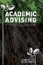 Academic Advising and the First College Year PDF