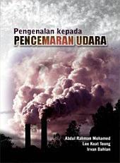 Pengenalan kepada Pencemaran Udara (Penerbit USM): Introduction to Air Pollution
