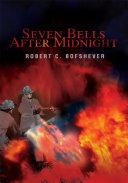 Seven Bells After Midnight