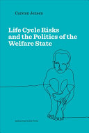 Life Cycle Risks and the Politics of the Welfare State PDF
