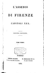 L'assedio di Firenze: capitoli XXX, Volume 1