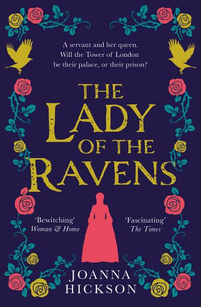 Download The Lady of the Ravens  Queens of the Tower  Book 1  Book