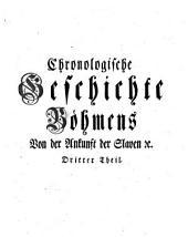 Chronologische Geschichte Böhmens: Band 3