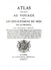 Atlas pour servir au voyage dans les départemens du midi de la France
