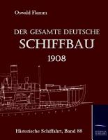 Der Gesamte Deutsche Schiffbau PDF