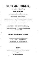 Sagrada Biblia: en latin y español, con notas literales, críticas é históricas, prefacios y disertaciones, sacadas, Volumen 21