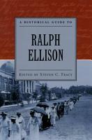 A Historical Guide to Ralph Ellison PDF
