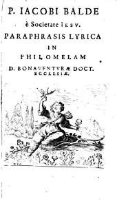Paraphrasis Lyrica in Philomelam D. Bonaventurae