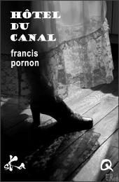 Hôtel du canal: Nouvelle érotique