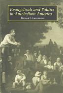Evangelicals and Politics in Antebellum America PDF