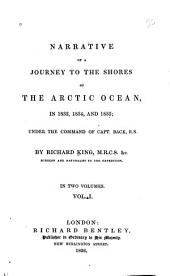 Narrative of a Journey to the Shores of the Artic Ocean: Volume 1