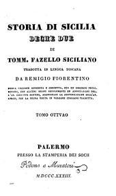 Storia di Sicilia, Deche due: Volume 8