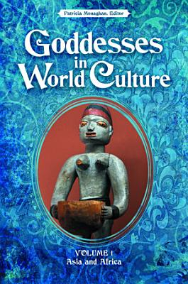 Goddesses in World Culture PDF