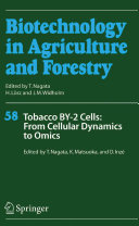 Tobacco BY-2 Cells: From Cellular Dynamics to Omics