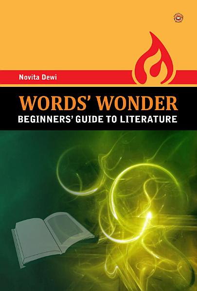 Words Wonder Beginners Guide To Literature