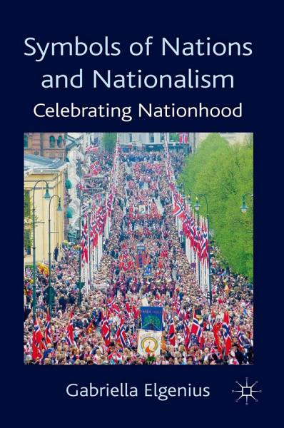 Download Symbols of Nations and Nationalism Book