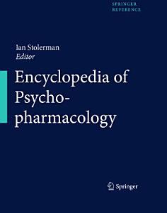 Encyclopedia of Psychopharmacology Book
