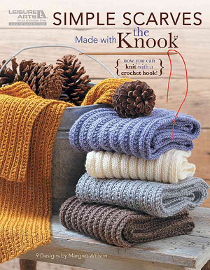 Simple Scarves Made with the Knook PDF