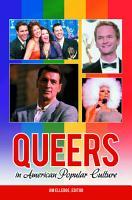 Queers in American Popular Culture PDF