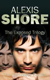 The Exposed Trilogy: Complete Boxset