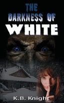The Darkness of White