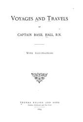 Voyages and Travels of Captain Basil Hall