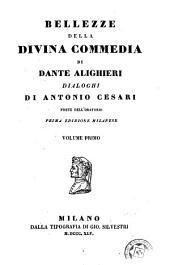 Bellezze della Divina commedia di Dante Alighieri: Volume 1
