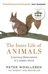 The Inner Life Of Animals Book PDF