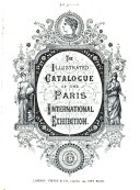 The illustrated catalogue of the Paris International Exhibition. 1878