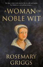 A Woman of Noble Wit
