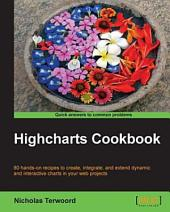 Highcharts Cookbook