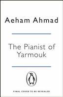 The Pianist of Yarmouk PDF