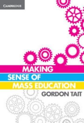 Making Sense of Mass Education PDF