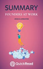 Founders at Work by Jessica Livingston (Summary)