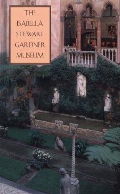 Download The Isabella Stewart Gardner Museum Book