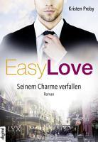 Easy Love   Seinem Charme verfallen PDF