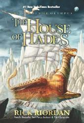 The House of Hades: The Heroes of Olympus