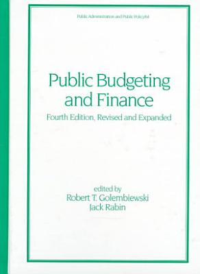 Public Budgeting and Finance  Fourth Edition