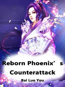 Reborn Phoenix   s Counterattack PDF