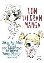 How to draw manga: Step-by-step guide for learning to draw basic manga chibis